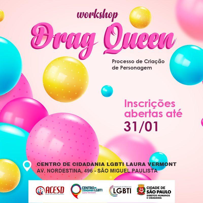 """Prefeitura de São Paulo oferece gratuitamente """"Workshop de Drag Queen – Processo de Criação de Personagem"""""""