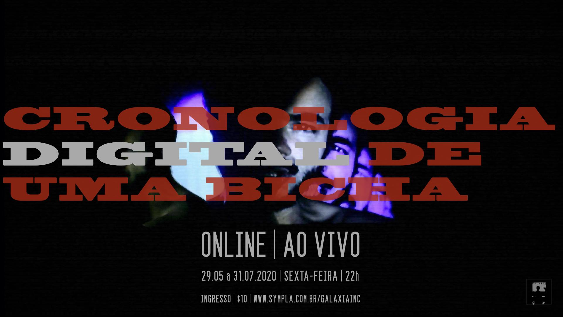"""""""Cronologia Digital de uma Bicha"""" prorroga temporada até final de julho"""